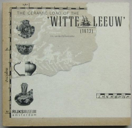 The Ceramic Load of the Witte Leeuw
