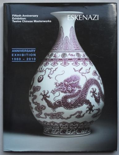 Eskenazi - Fiftieth Anniversary Exhibition