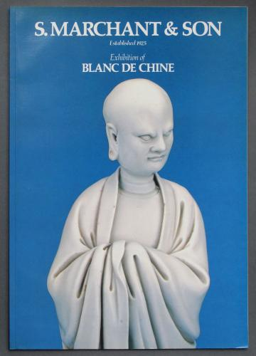 Marchant catalogue of Blanc de Chine